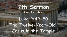 7th Sermon of Jesus - The Twelve-Year-Old Jesus in the Temple - Gottfried Mayerhofer