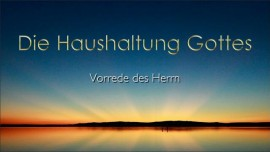 Die Haushaltung Gottes - Vorrede des Herrn - an Jakob Lorber