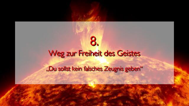 JESUS erlaeutert das ACHTE GEBOT im Werk Geistige Sonne 2 - Offenbart an Jakob Lorber