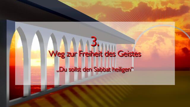 JESUS erlaeutert das DRITTE GEBOT im Werk Geistige Sonne - Band 2 - Offenbart an Jakob Lorber