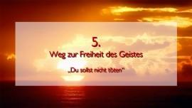 JESUS erlaeutert das FUENFTE GEBOT im Werk Geistige Sonne Band 2 - Offenbart an Jakob Lorber