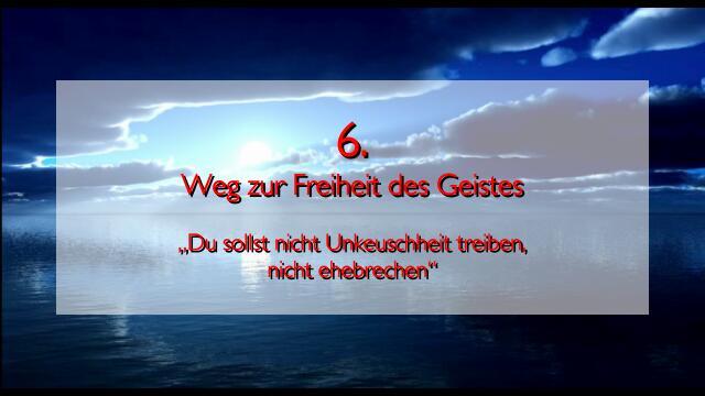 JESUS erlaeutert das SECHSTE GEBOT im Werk Geistige Sonne Band 2 - Offenbart an Jakob Lorber