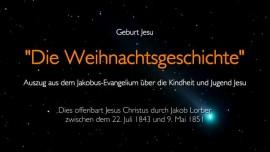 Kindheit und Jugend Jesus - Geburt von Jesus - Die Weihnachtsgeschichte - offenbart an Jakob Lorber