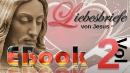 Liebesbriefe von Jesus - EBook Band 2