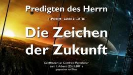 predigt-des-herrn-01-lukas-21-25-26-die-zeichen-der-zukunft-gottfried-mayerhofer