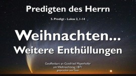 predigt-des-herrn-05-lukas-2_1-14-geburt-jesu-weihnachten-weitere-enthuellungen