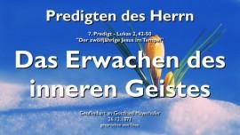 predigt-des-herrn-07-lukas-2_42-50-der-12jaehrige-jesus-im-tempel-erwachen-des-inneren-geistes-jakob-lorber