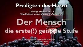 PREDIGT DES HERRN-10-Matthaeus-20_1-16 Gleichnis von den Arbeitern im Weinberg-Gottfried Mayerhofer
