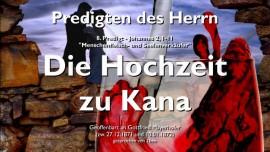 PREDIGTEN DES HERRN-08-Johannes-2_1-11 Hochzeit zu Kana und Wasser zu Wein-Gottfried Mayerhofer