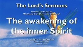sermon-of-the-lord-07-luke-2_42-50-the-12-years-old-jesus-in-the-temple-the-awakening-of-the-inner-spirit