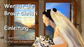 2014-09-03 - Wer ist die Braut Christi