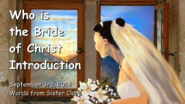 2014-09-03 - Who is the Bride of Christ