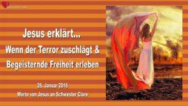 2016-01-26 - Freiheit erleben-Wenn der Terror zuschlaegt-Ron Wyatt-Gott hat die Kontrolle-Liebesbrief von Jesus