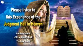 Experience of Rick Joyner-Judgment Hall in Heaven-Slander-Calumny-Gossip-Division-Servants of God