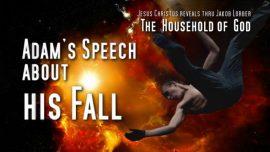 The Household of God Jakob Lorber english-Adams Fall-Adams Speech-From Adam to Lucifer-Adam and Eve