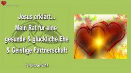 2014-10-19 - Rat von Jesus fuer eine gesunde glueckliche Ehe und Geistige Partnerschaft-Liebesbrief von Jesus