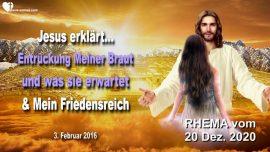 2016-02-03 - Entruckung der Braut Christi Braut des Herrn-Friedensreich Christi-Liebesbrief von Jesus Rhema
