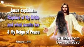 2016-02-03 - Rapture of the Bride of Christ The Lords Bride-Reign of Peace-Love Letter from Jesus Rhema