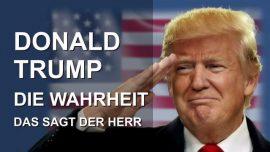 Donald Trump ist die Wahl Gottes-Die Wahrheit ueber Donald Trump-das sagt der Herr-Liebesbriefe von Jesus