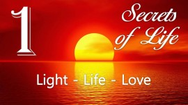 LG01-LIGHT-LIFE-LOVE-JESUS REVEALS SECRETS OF LIFE-Gottfried MayerhoferLG01-LIGHT-LIFE-LOVE-JESUS REVEALS SECRETS OF LIFE-Gottfried Mayerhofer