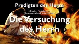 PREDIGTEN DES HERRN-13-Matthaeus-4 1-11-Versuchung des Herrn-Gottfried Mayerhofer