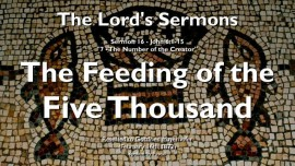 SERMONS OF THE LORD-16-John-6_1-15-The Feeding of the Five Thousand-Gottfried Mayerhofer