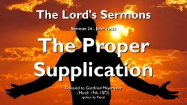 THE LORDS SERMONS-24 - John-16_23 The Proper Supplication-Gottfried Mayerhofer