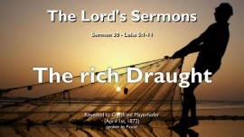 THE LORDS SERMONS-30-Luke-5_1-11 The rich Draught FROM NOW ON YOU SHALL CATCH MEN-Gottfried Mayerhofer