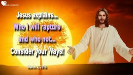 2016-03-04 - Who will be raptured-Who will not be raptured-Consider your Ways-Love Letter Warning Jesus Christ