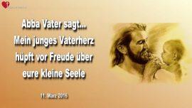 2016-03-11 - Bild Abba Vater-Vaterherz-Reine Liebe fur eure kleine Seele-Liebesbrief von Abba Vater Jesus