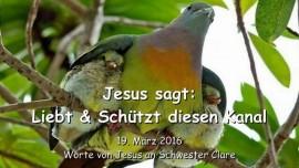 2016-03-19 - Jesus sagt - Liebt und schuetzt diesen Kanal - Liebesbrief von Jesus