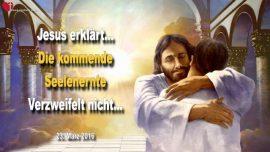 2016-03-23 - Liebesbrief von Jesus Christus-Kommende Seelenernte-Verzweifelt nicht-Leben nicht vergeudet