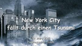 2016-03-29 - New York City faellt durch einen Tsunami