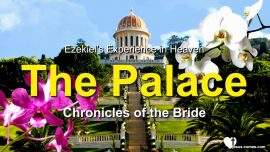 Experiences of Ezekiel du Bois with Jesus in Heaven-The Palace-Chronicles of the Bride-Love Letter from Jesus-1280