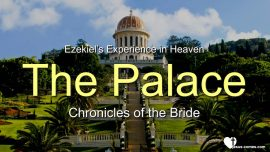 Experiences of Ezekiel du Bois with Jesus in Heaven-The Palace-Chronicles of the Bride-Love Letter from Jesus