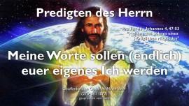 PREDIGTEN DES HERRN Gottfried Mayerhofer-46-Johannes-4_47-53 Meine Worte sollen euer eigenes Ich werden-Heilung eines koeniglichen Sohnes-1280
