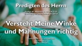 PREDIGTEN DES HERRN Gottfried Mayerhofer-49-Matthaeus-9_18-19 Erweckung der toten Tochter des Jairus-Weckruf Gottes-Mahnungen richtig verstehen