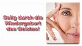 Schrifttexterklaerungen Jakob Lorber-21-Matthaeus 13_16 Selig sind Augen und Ohren-Selig durch die Wiedergeburt des Geistes