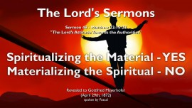 THE LORDS SERMONS Gottfried Mayerhofer-48-SPIRITUALIZING THE MATERIAL YES - MATERIALIZING THE SPIRITUAL NO Matthew 22_15-22-1280