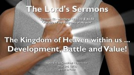The Lords Sermons Gottfried Mayerhofer-52-Matthew-13-Parable of the Kingdom of Heaven-The Kingdom of Heaven in us