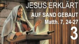 03-schrifttext-erklaerungen-von-jesus-matthaeus-7-24-haus-auf-sand-gebaut-gleichnis-vom-klugen-und-unklugen-bauherr-jakob-lorber