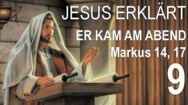 09-schrifttexterklaerungen-von-jesus-markus_14-17-er-kam-am-abend-mit-den-zwoelfen-jakob-lorber