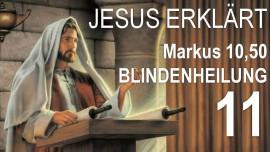 11-Schrifttext-Erklaerungen Jakob Lorber-Markus-10-50 Da warf er sein Gewand ab