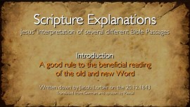 1_Jesus explains the Bible_Introduction_Rule for the beneficial reading of the Scripture