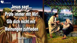2016-04-07 - Meinungen-Urteilsvermogen-Erkennen-Meine Schafe kennen Meine Stimme-Liebesbrief von Jesus
