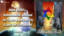 2016-04-13 - Schicksal von Tel Aviv-Schicksal von New York-Homosexualitat-Licht der Welt-Liebesbrief von Jesus