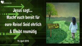 2016-04-19 - Bereit fuer die Reise-Ehrlichkeit-Suenden gestehen-Liebesbrief von Jesus