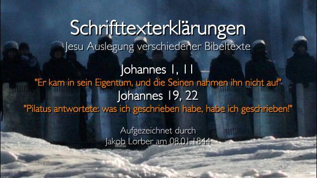 Jesus erklaert Bibelstellen - Johannes-1_11 und Johannes 19_22 - Sie nahmen ihn nicht auf