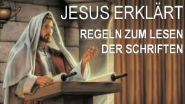 schrifttext-erklaerungen-von-jesus-einleitung-regel-zum-nutzbringenden-lesen-der-schriften-jakob-lorber