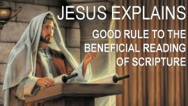 scripture-explanations-by-jesus-introduction-rule-to-the-beneficial-reading-of-scripture-jacob-lorber